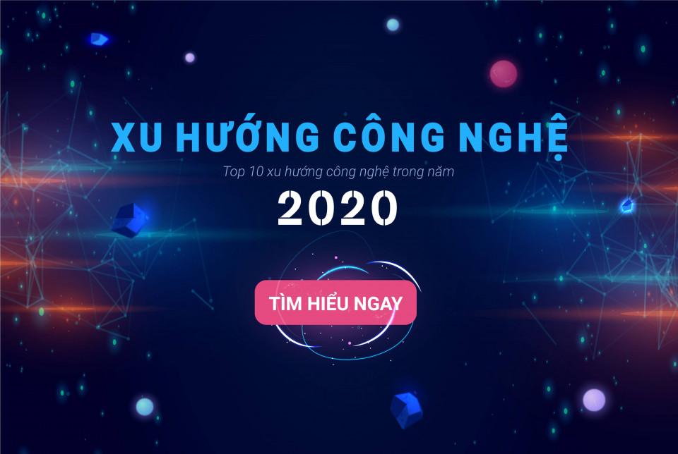 10 xu hướng công nghệ 2020